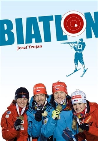 Biatlon - Trojan Jan