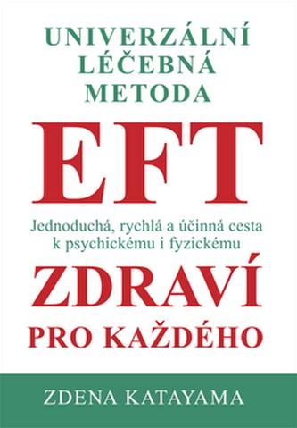 EFT zdraví pro každého - Zdena Katayama