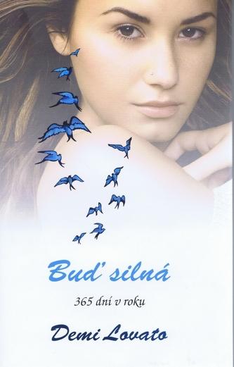 Buď silná 365 dní v roku - Demi Lovato