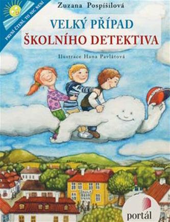 Velký případ školního detektiva - Zuzana Sílová