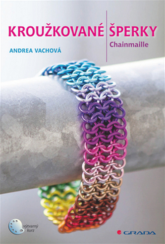 Kroužkované šperky - Chainmaille - Vachová Andrea