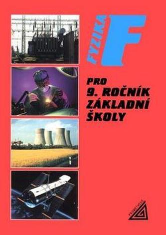 Fyzika pro 9.r.ZŠ - Růžena Kolářová; Jiří Bohuněk
