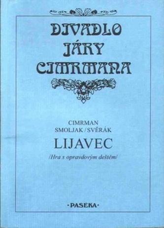 Divadlo Járy Cimrmana Lijavec - Jára Cimrman