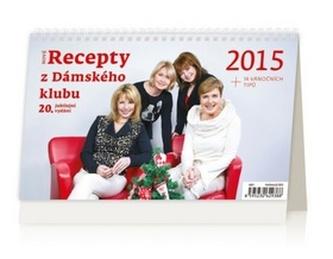 Nové recepty z Dámského klubu - stolní kalendář 2015