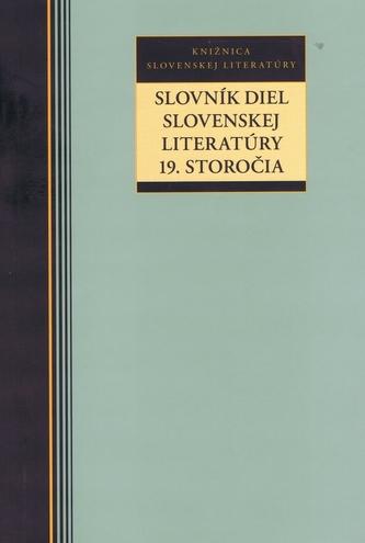Slovník diel slovenskej literatúry 19. storočia