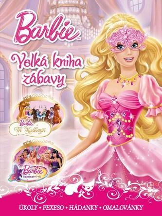 Barbie - Velká kniha zábavy - Disney Walt