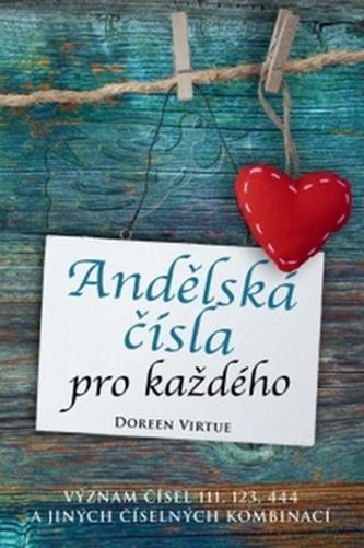Andělská čísla pro každého - Doreen Virtue