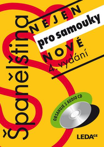 Španělština (nejen) pro samouky + klíč + 2CD - Prokopová Libuše PhDr.