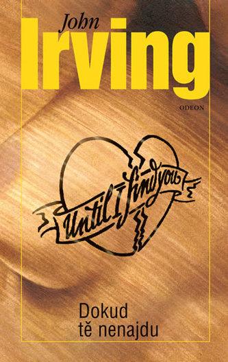 Dokud tě nenajdu - Irving John