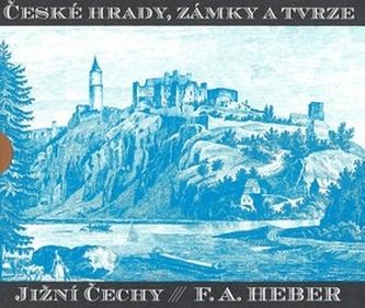 České hrady, zámky a tvrze III. - Franz Alexander Heber