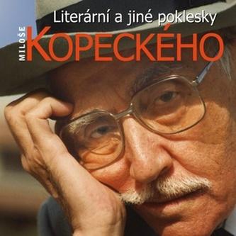Literární a jiné poklesky Miloše Kopeckého - Miloš Kopecký