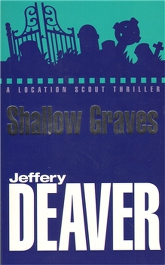 Shallow Graves - Jeffery Deaver