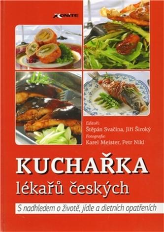 Kuchařka lékařů českých - Štěpán Svačina