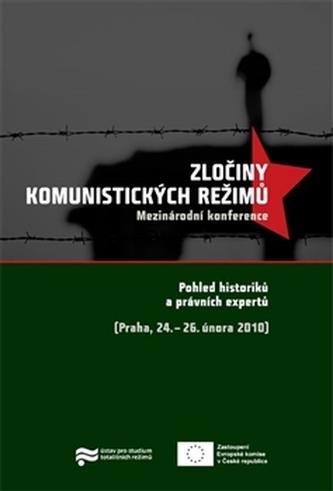 Zločiny komunistických režimů - kol.