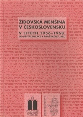 Židovská menšina v Československu v letech 1956-1968 - Blanka Soukupová