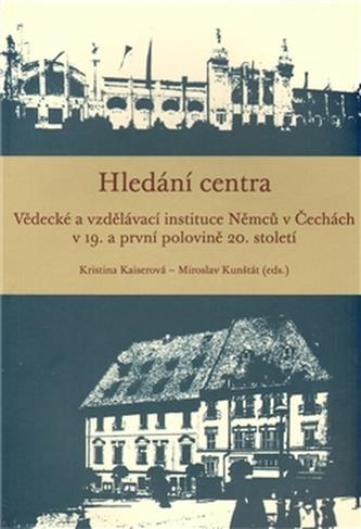 Hledání centra - Miroslav Kunštát