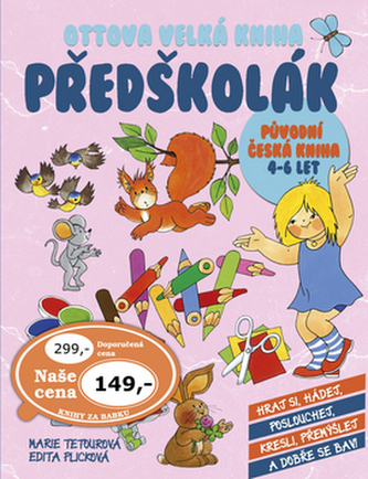 Ottova velká kniha Předškolák - Marie Tetourová; Edita Plicková