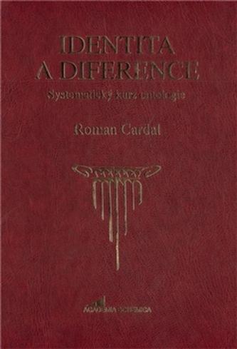 Identita a diference - Roman Cardal