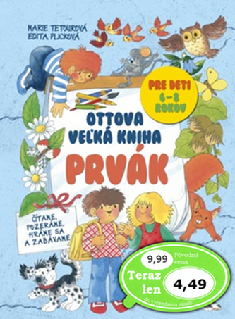 Ottova vežká kniha Prvák - Marie Tetourová; Edita Plicková