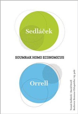 Soumrak homo economicus - David Orrell