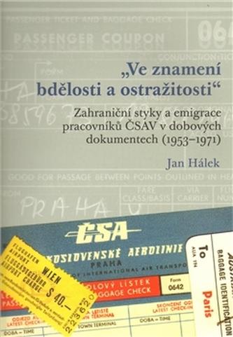 Ve znamení bdělosti a ostražitosti - Jan Hálek