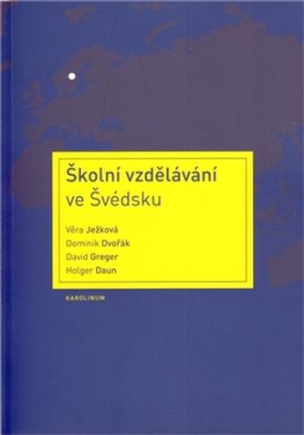 Školní vzdělávání ve Švédsku - Věra Ježková