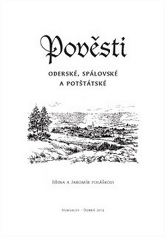 Pověsti Oderské, Spálovské a Potštátské