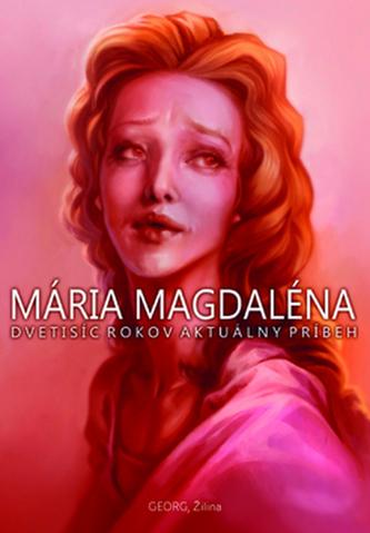 Mária Magdaléna - Jaroslava Kuchtová