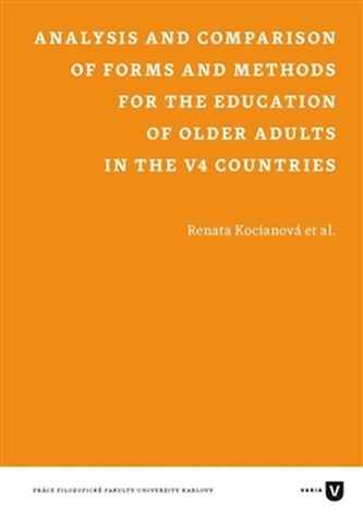 Analysis and Comparison of Forms and Methods for the Education of Older Adults in the V4 Countries