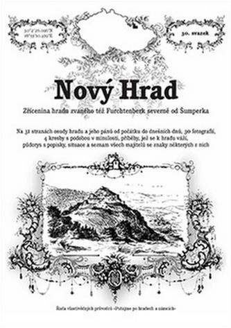 Nový HradRostislav VojkovskýRadim MohylaBrožovaná bez přebalu matná978-80-87712-65-8 - Rostislav Vojkovský