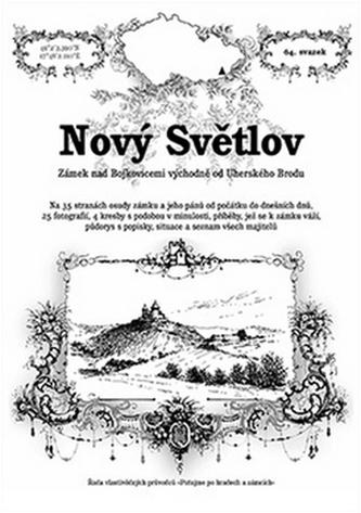 Nový SvětlovLadislav MichálekRadim MohylaBrožovaná bez přebalu matná978-80-87891-05-6 - Ladislav Michálek