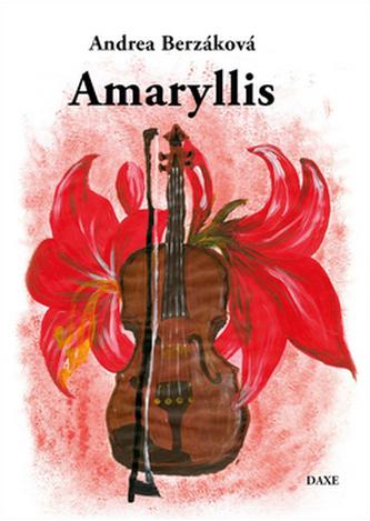 Amaryllis - Andrea Berzáková