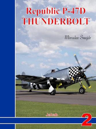 Republic P-47D Thunderbolt - Šnajdr Miroslav