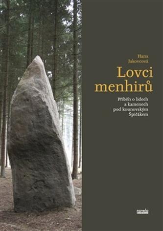 Lovci menhirů - Hana Jakovcová