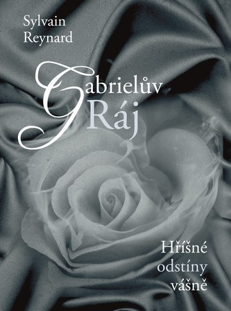 Gabrielův Ráj - Sylvain Reynard