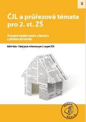 Ediční řada - Český jazyk a literatura na 2. stupni ZŠ II. - Kolektiv autorů