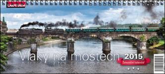 Železniční kalendář Vlaky na mostech 2015 - kalendář stolní