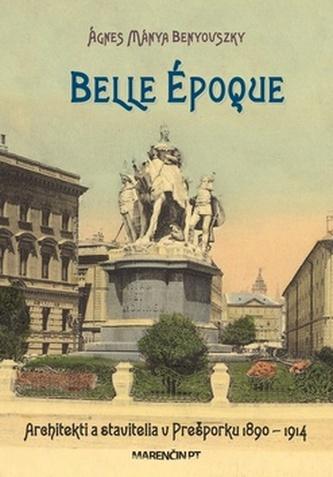 Belle époque - Ágnes Mánya Benyovszky