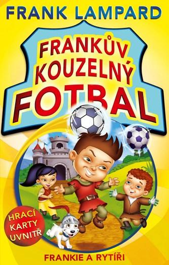 Frankův kouzelný fotbal 5 - Frankie a rytíři - Frank Lampard