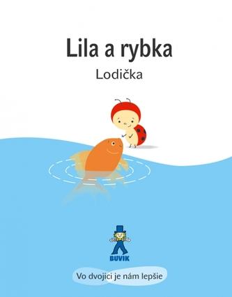 Lila a rybka - Isabelle Gibert