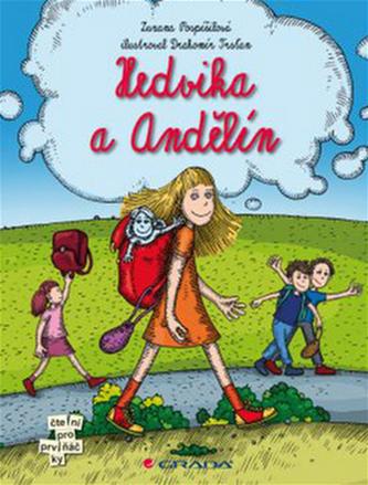 Hedvika a Andělín - Pospíšilová Zuzana, Trsťan Drahomír