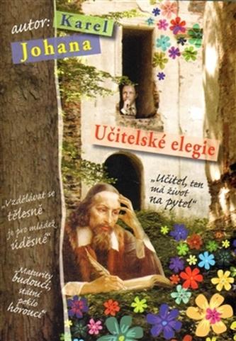 Učitelské elegie - Karel Johana