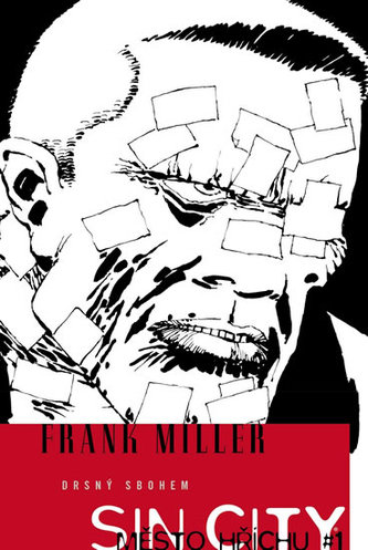Sin City 1 - Drsný sbohem - Miller Frank