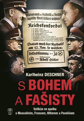 S Bohem a fašisty - Deschner Karlheinz