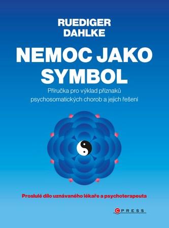 Nemoc jako symbol - Ruediger Dahlke