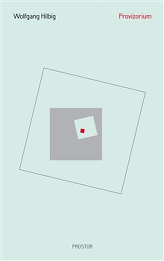 Provizorium - Wolfgang Hilbig