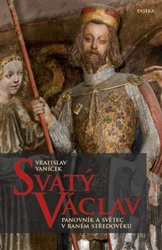 Svatý Václav - Vratislav Vaníček