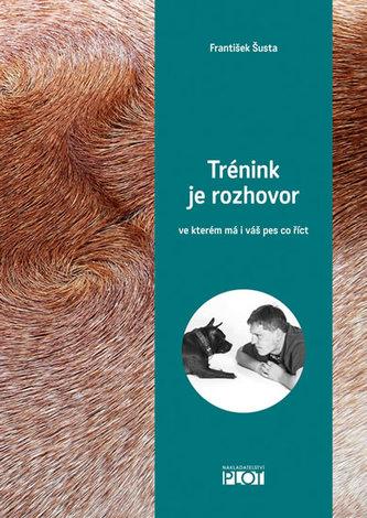 Trénink je rozhovor - František Šusta