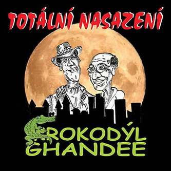 Totální nasazení - Krokodýl Ghandee - CD - neuveden