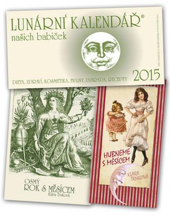 Lunární kalendář našich babiček 2015